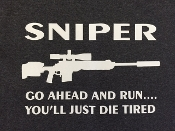 4 -  T-Shirt   Sniper, Go Ahead And Run